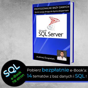 SQL Server MsSQL T-SQL Kursy Online ebook e-book Bazy Danych Bazodanowe Andrzej Śmigielski SSMS Microsoft